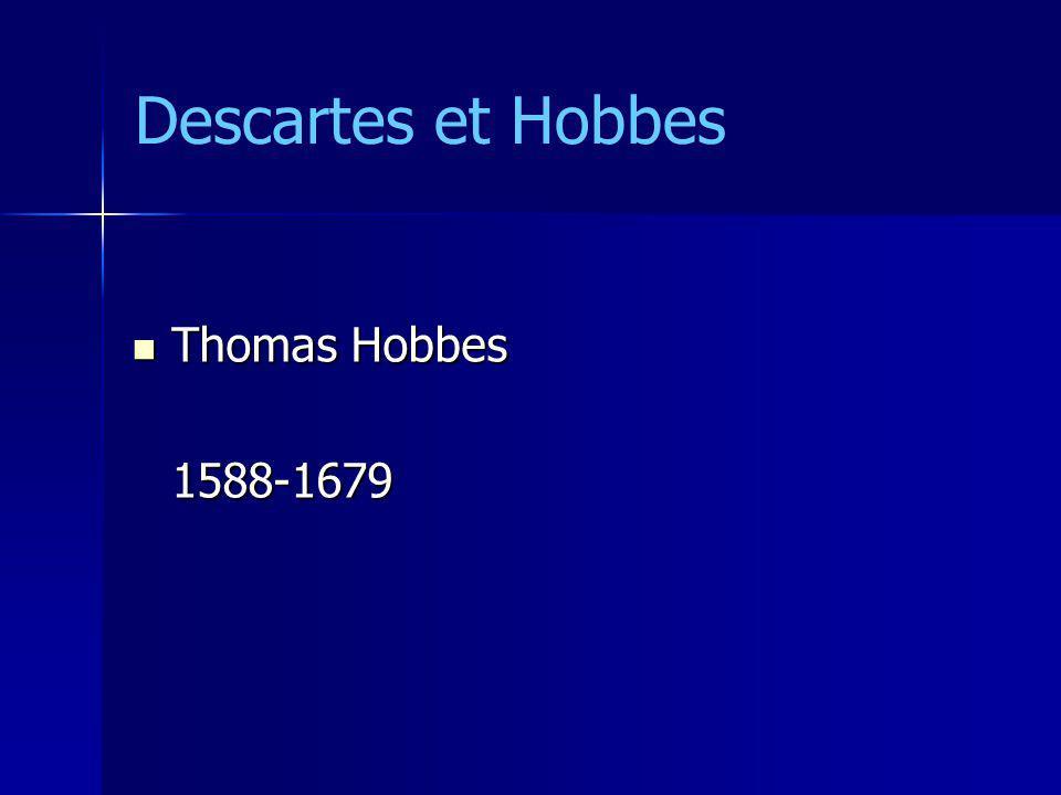 peur -> paix -> contrat social peur -> paix -> contrat social monopole de la violence légitime monopole de la violence légitime souveraineté souveraineté Descartes et Hobbes