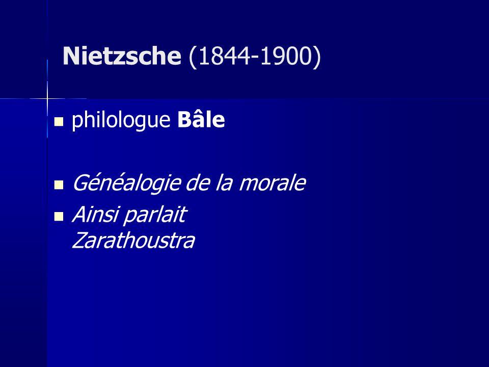 philologue Bâle Généalogie de la morale Ainsi parlait Zarathoustra Nietzsche (1844-1900)