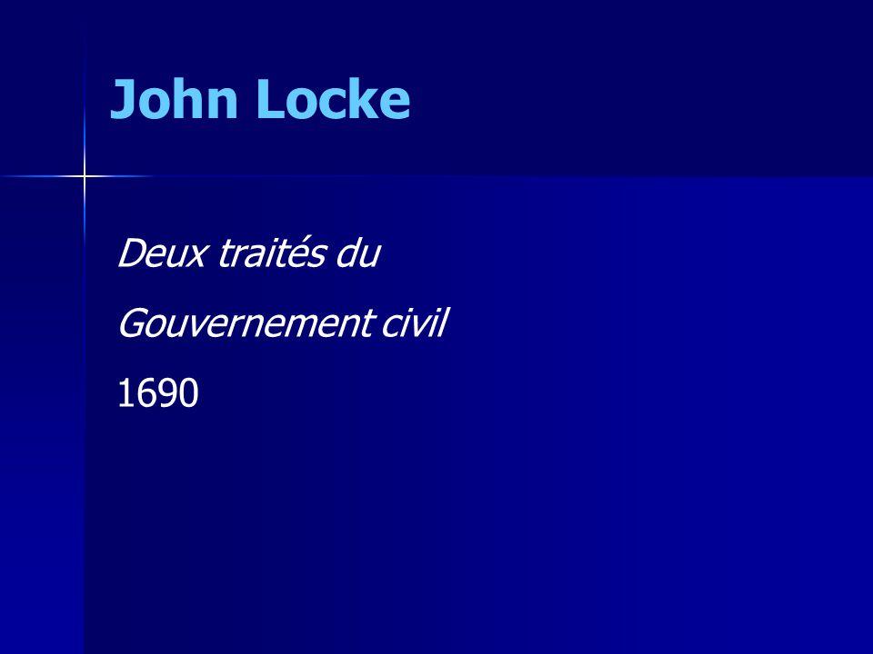 Deux traités du Gouvernement civil 1690 John Locke