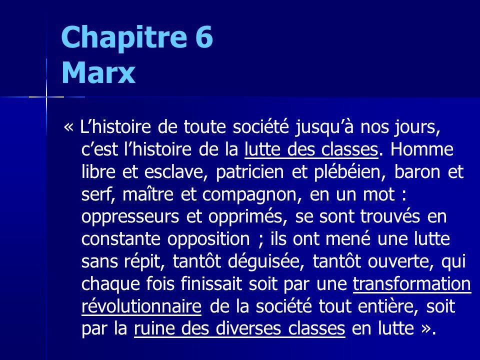 « Lhistoire de toute société jusquà nos jours, cest lhistoire de la lutte des classes.