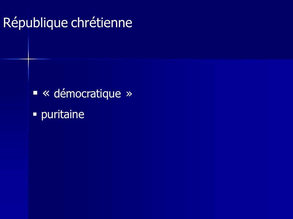 République chrétienne « démocratique » puritaine