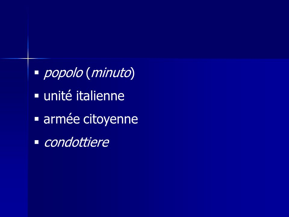 popolo (minuto) unité italienne armée citoyenne condottiere