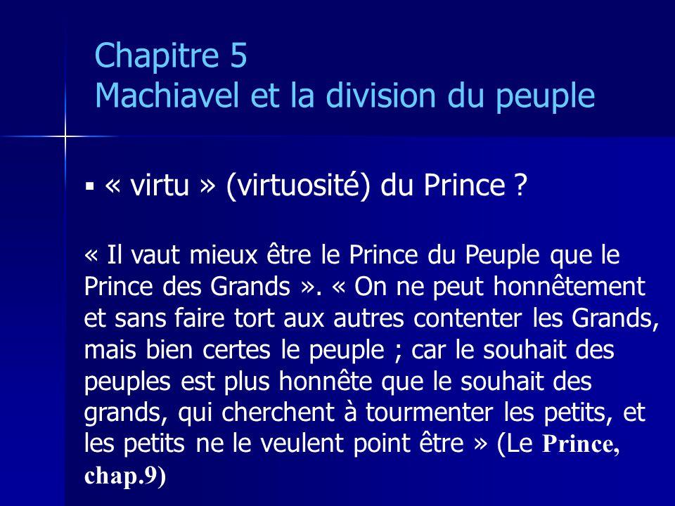 « virtu » (virtuosité) du Prince .