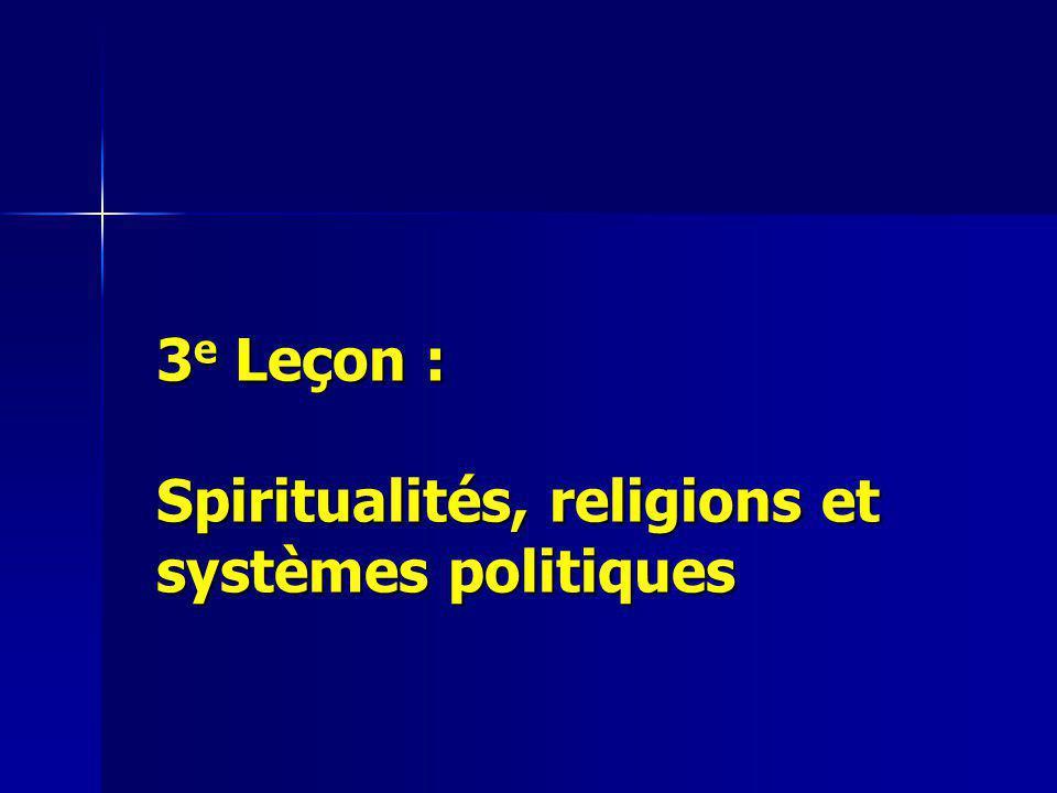3 e Leçon : Spiritualités, religions et systèmes politiques