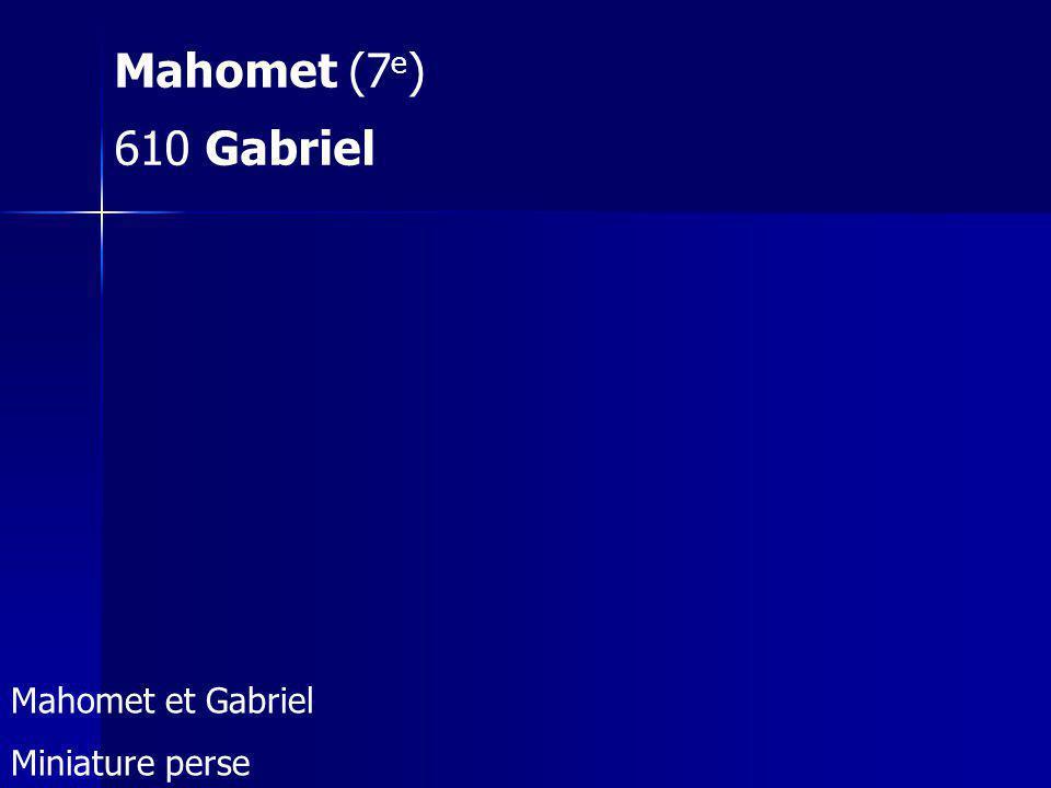 Mahomet (7 e ) 610 Gabriel Mahomet et Gabriel Miniature perse