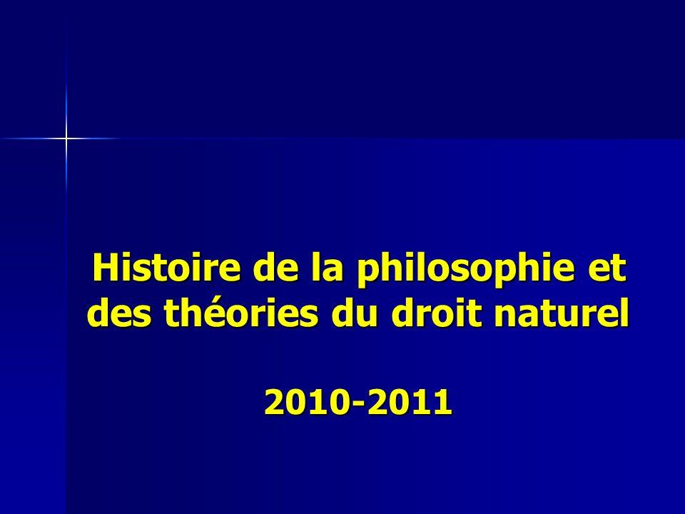 Histoire de la philosophie et des théories du droit naturel 2010-2011