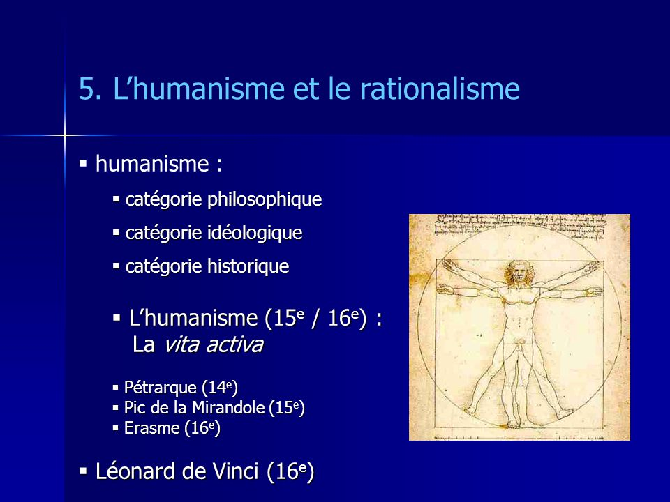 5. Lhumanisme, le rationalisme Galileo Galilei (1564-1642) procès (1632)