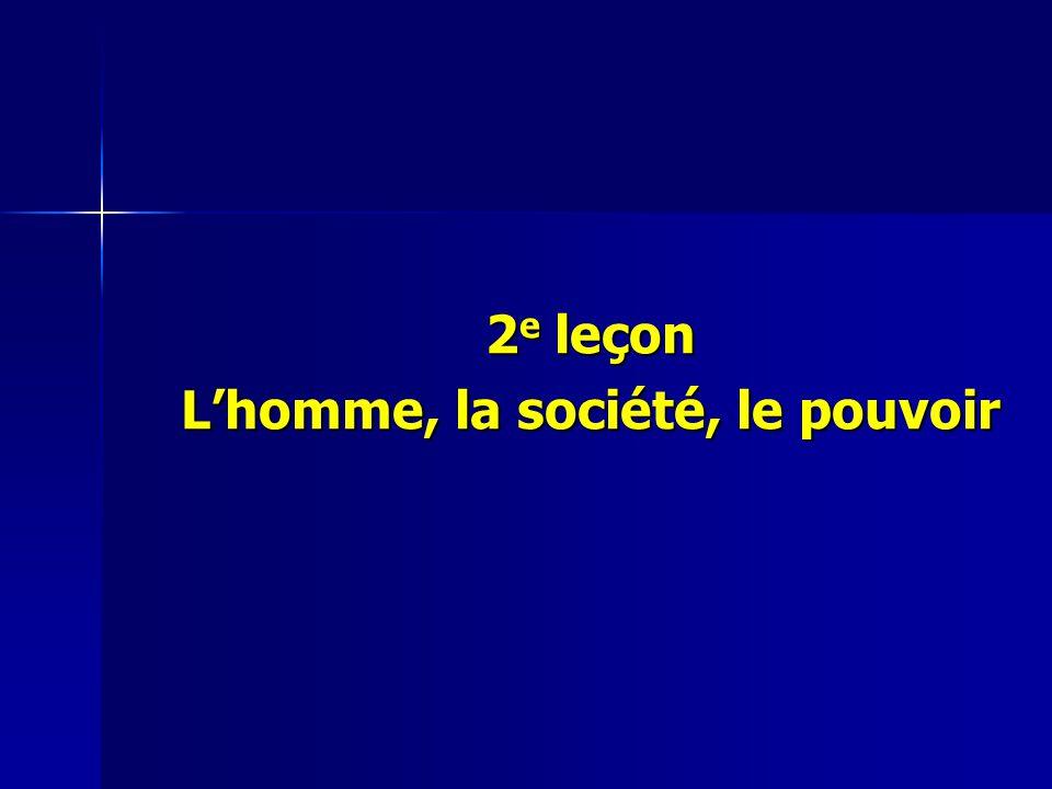 2 e leçon Lhomme, la société, le pouvoir