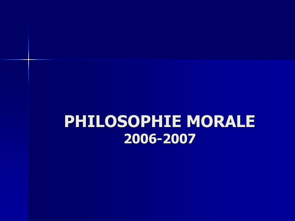 PHILOSOPHIE MORALE 2006-2007