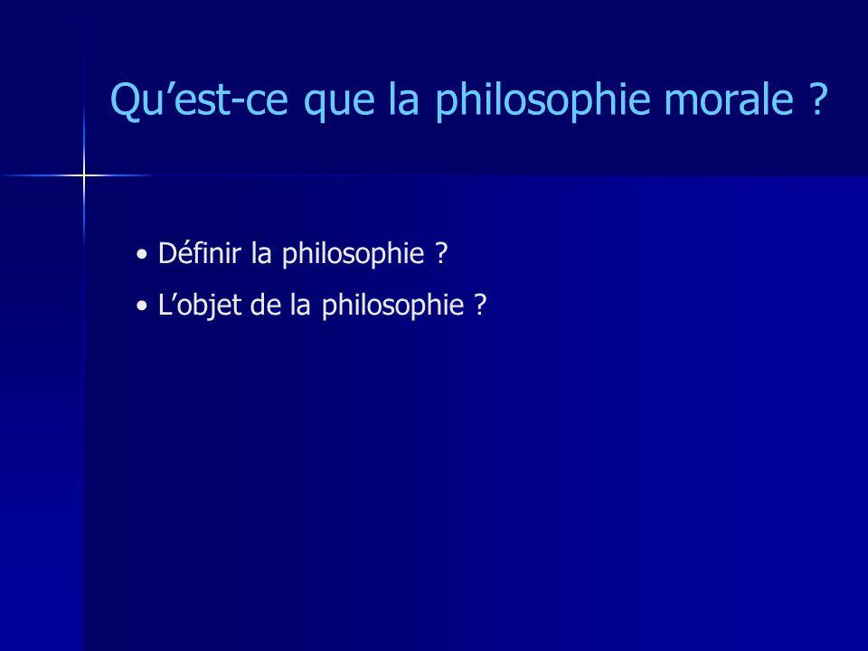 Quest-ce que la philosophie morale .