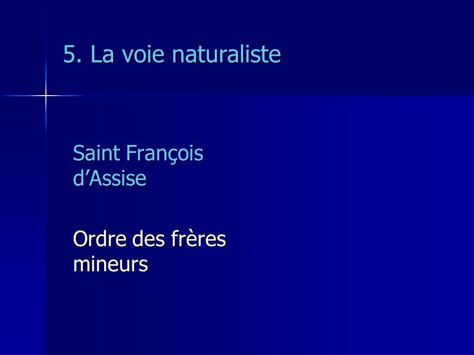 5. La voie naturaliste Saint François dAssise Ordre des frères mineurs