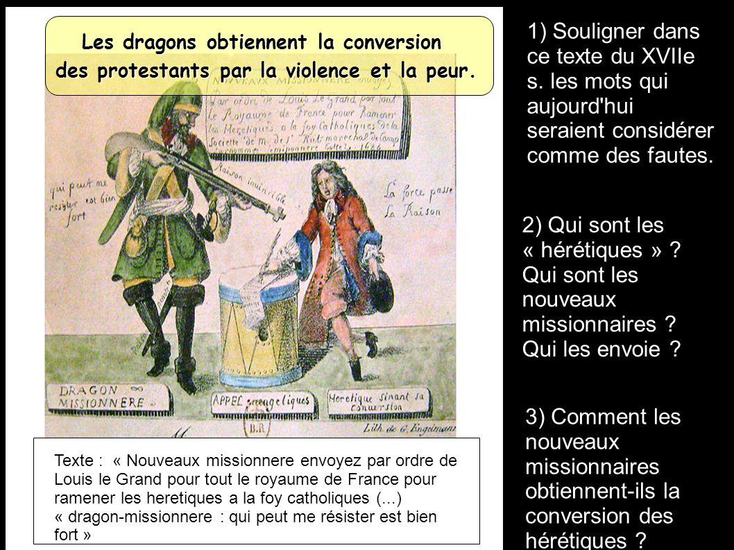 1) Souligner dans ce texte du XVIIe s.