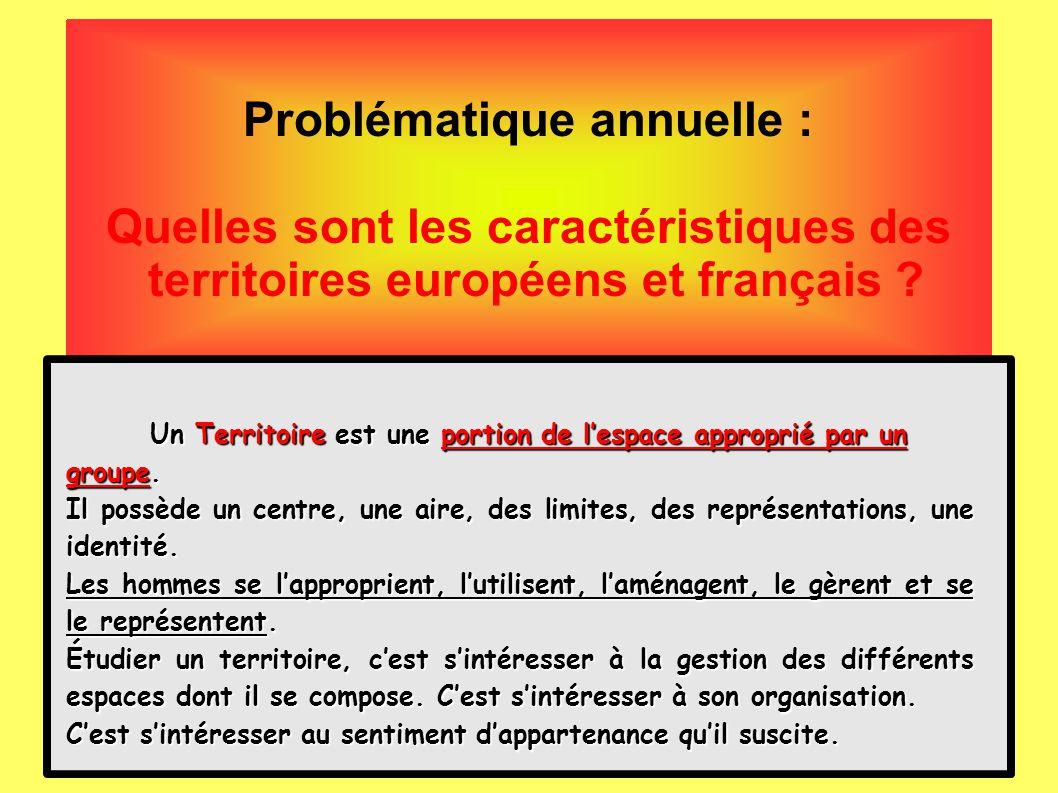 Problématique annuelle : Quelles sont les caractéristiques des territoires européens et français .