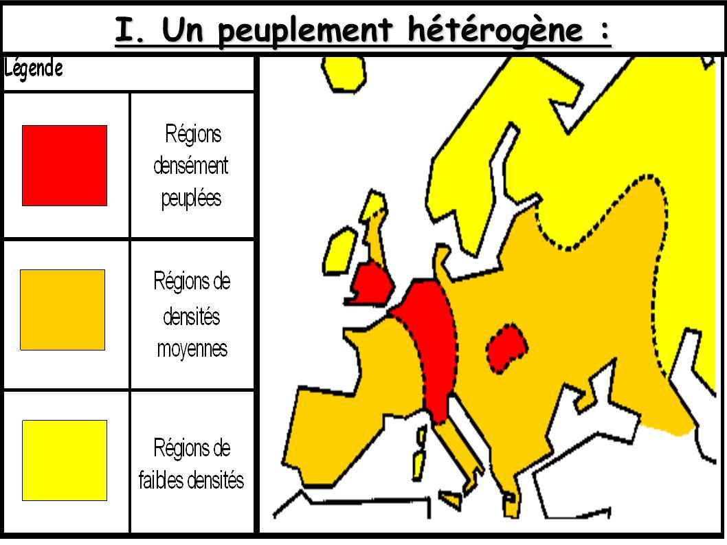 I. Un peuplement hétérogène :