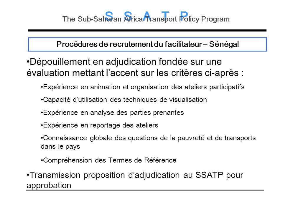 Procédures de recrutement du facilitateur – Sénégal Dépouillement en adjudication fondée sur une évaluation mettant laccent sur les critères ci-après