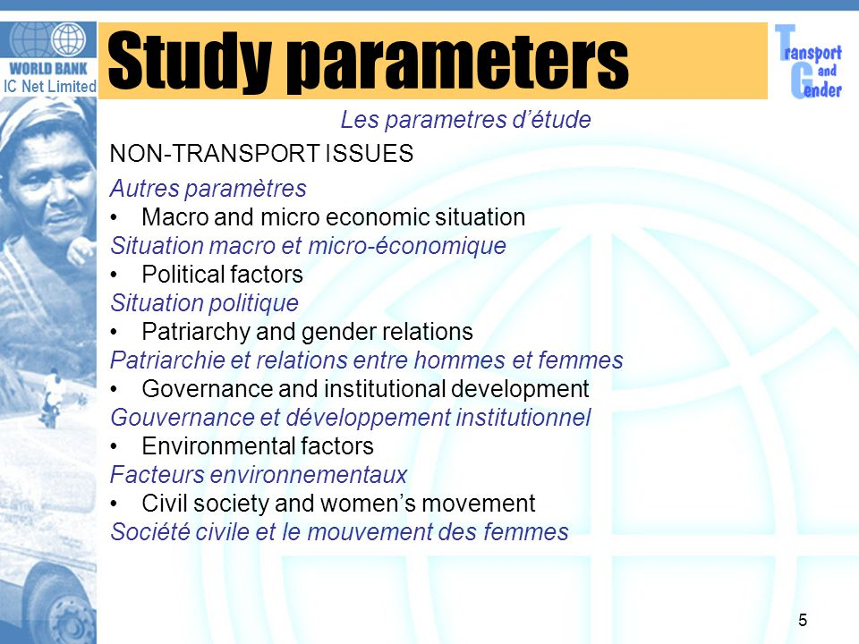 IC Net Limited 16 Gender/Transport Impact Indicators Security La sécurité 1.