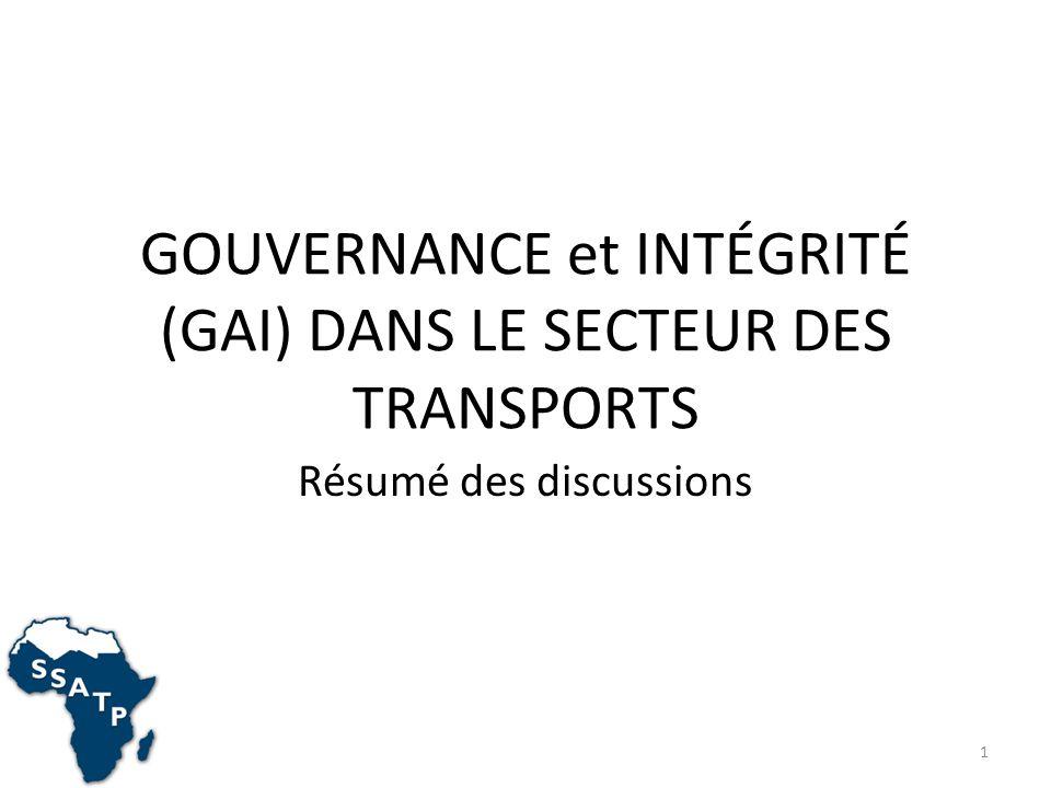 GOUVERNANCE et INTÉGRITÉ (GAI) DANS LE SECTEUR DES TRANSPORTS Résumé des discussions 1