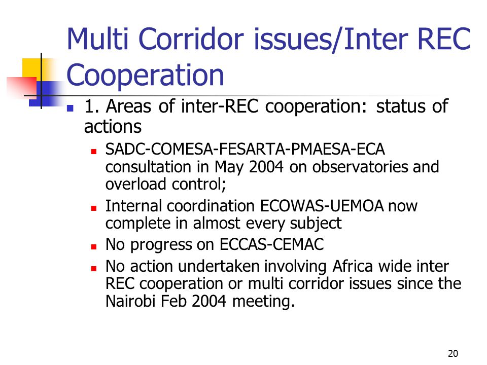 20 Multi Corridor issues/Inter REC Cooperation 1.