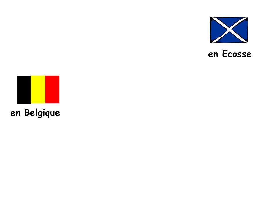 en Ecosse en Belgique