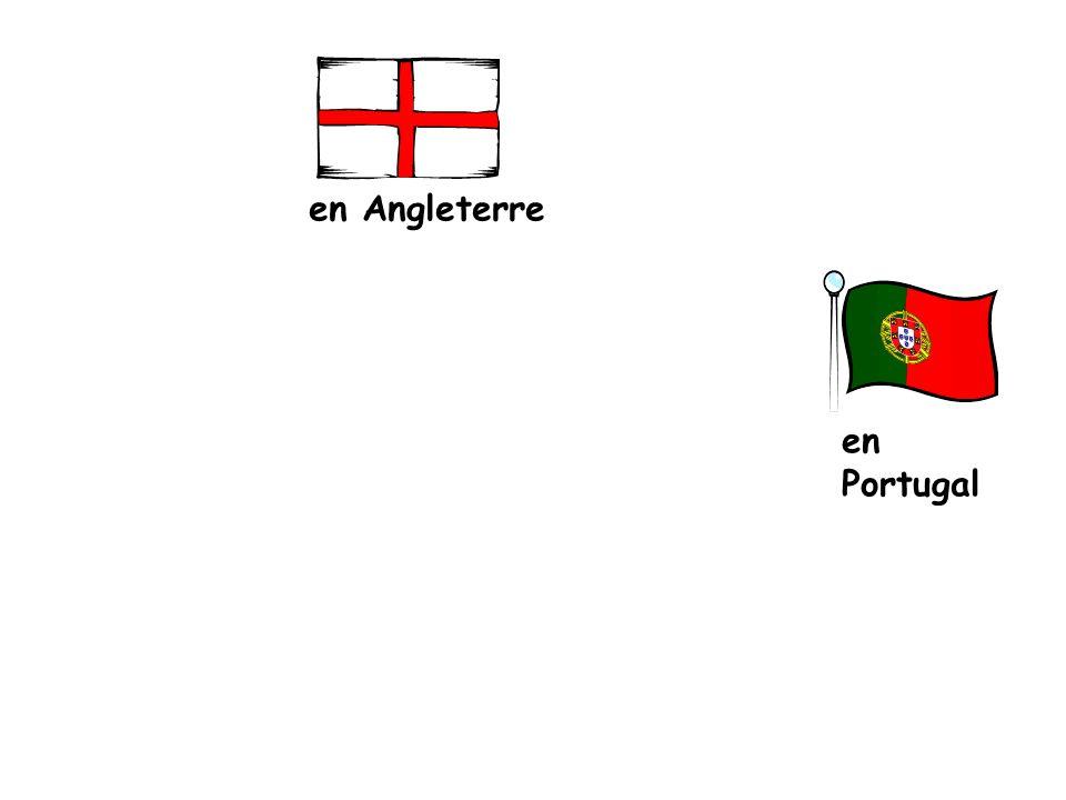 en Angleterre en Portugal