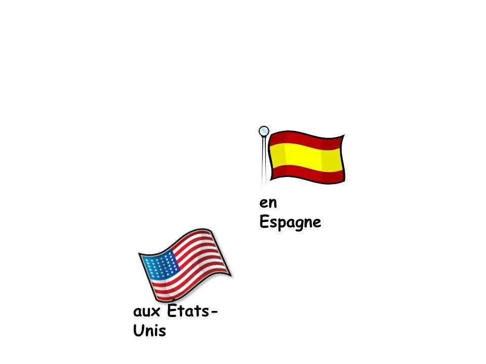 en Espagne aux États- Unis