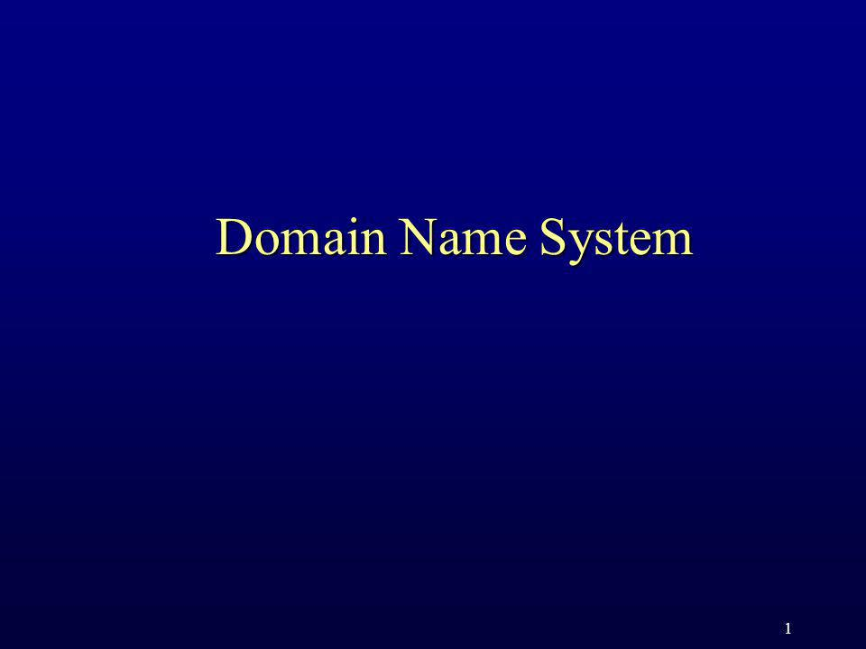 1 Domain Name System