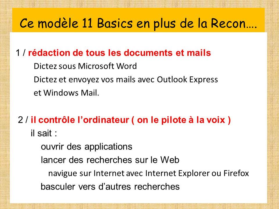 Ce modèle 11 Basics en plus de la Recon….