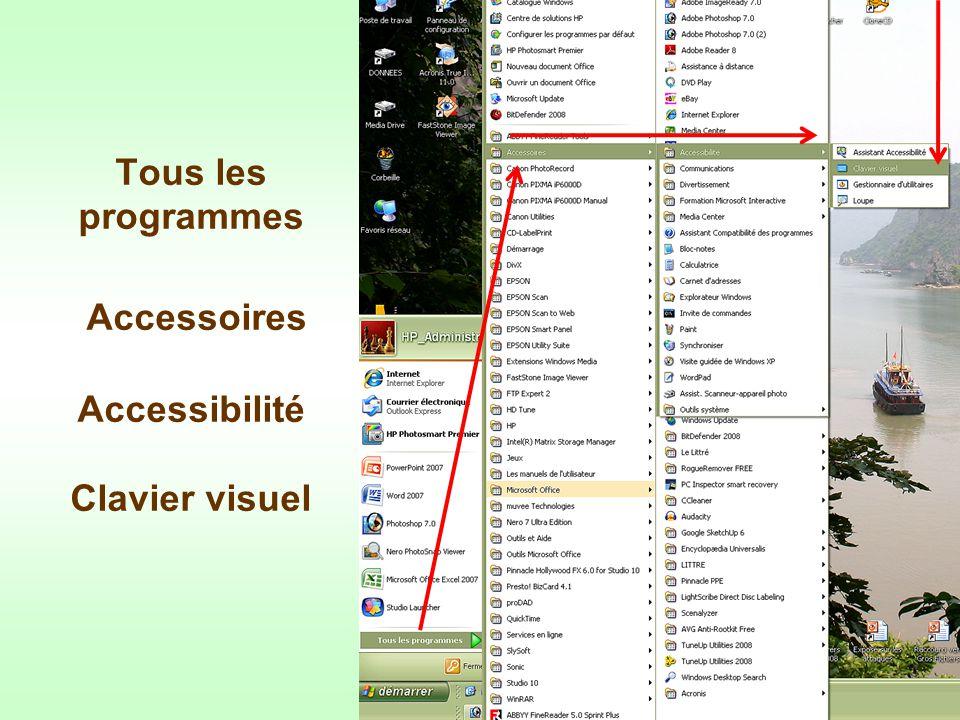 Tous les programmes Accessoires Accessibilité Clavier visuel
