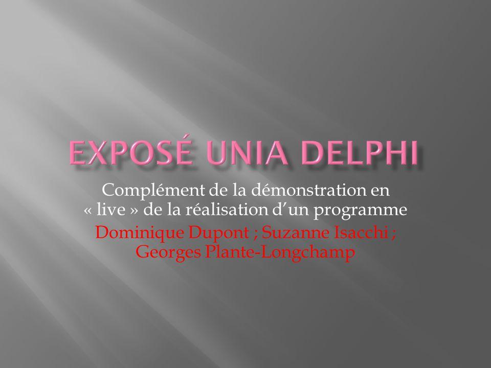 Complément de la démonstration en « live » de la réalisation dun programme Dominique Dupont ; Suzanne Isacchi ; Georges Plante-Longchamp