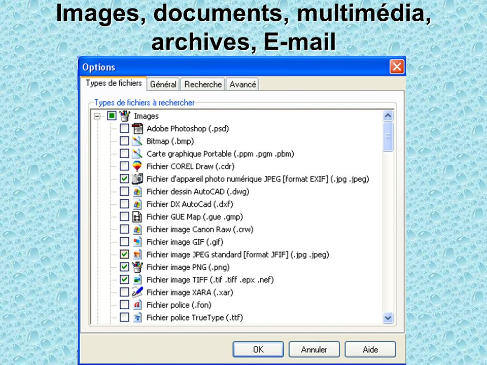 Images, documents, multimédia, archives, E-mail