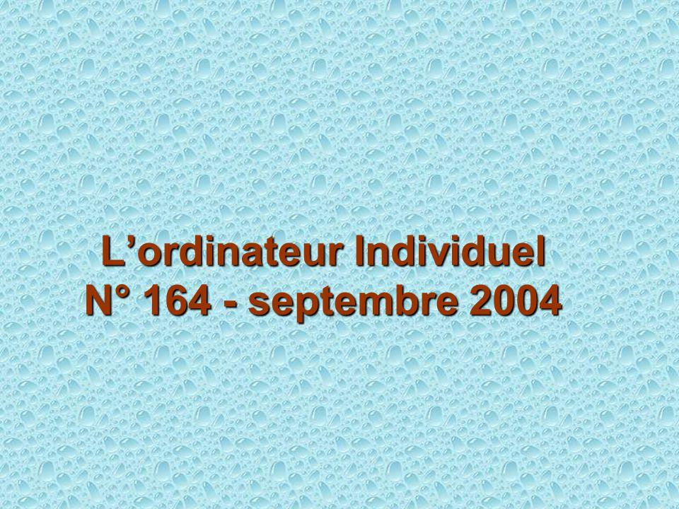 Lordinateur Individuel N° 164 - septembre 2004