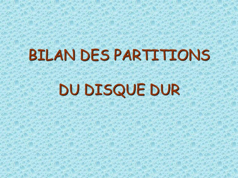 BILAN DES PARTITIONS DU DISQUE DUR