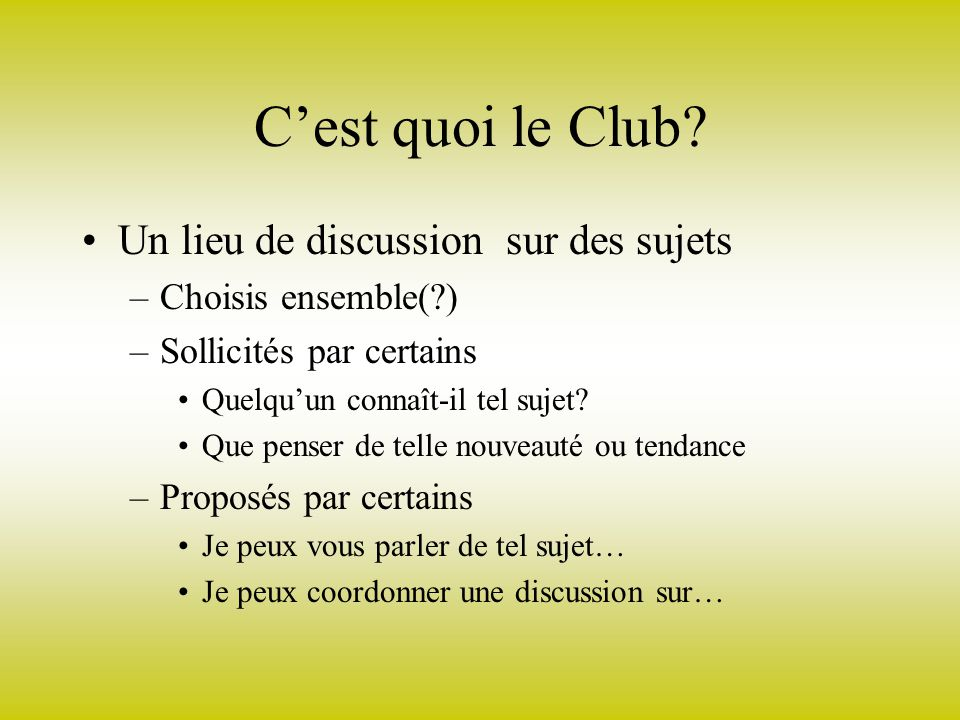 Cest quoi le Club.