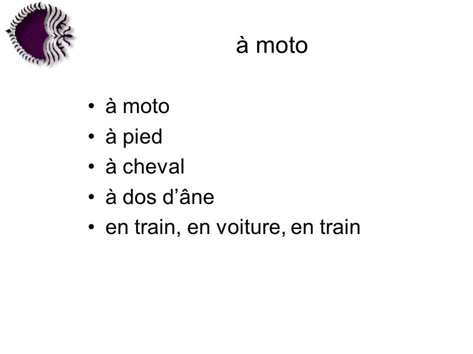 à moto à pied à cheval à dos dâne en train, en voiture, en train