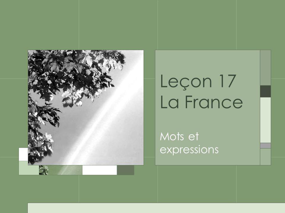 Leçon 17 La France Mots et expressions