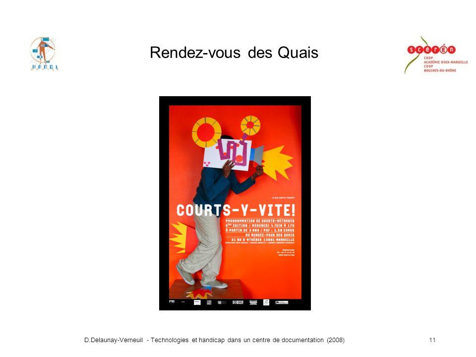 D.Delaunay-Verneuil - Technologies et handicap dans un centre de documentation (2008)11 Rendez-vous des Quais