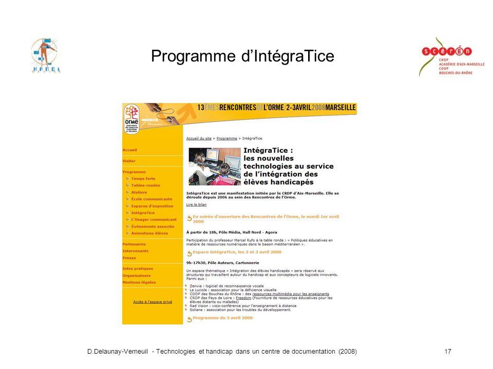 D.Delaunay-Verneuil - Technologies et handicap dans un centre de documentation (2008)17 Programme dIntégraTice