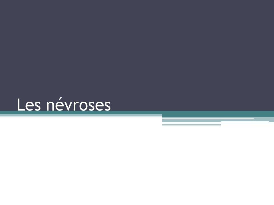 Traitement des névroses Il est principalement ambulatoire et psychothérapeutique.