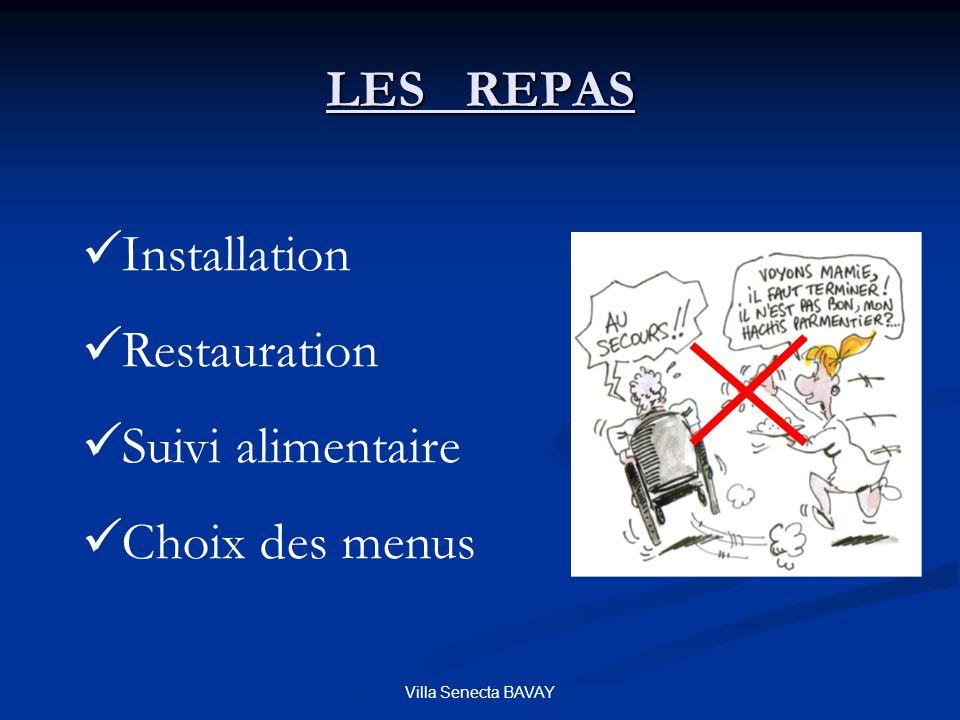 Villa Senecta BAVAY LES REPAS Installation Restauration Suivi alimentaire Choix des menus