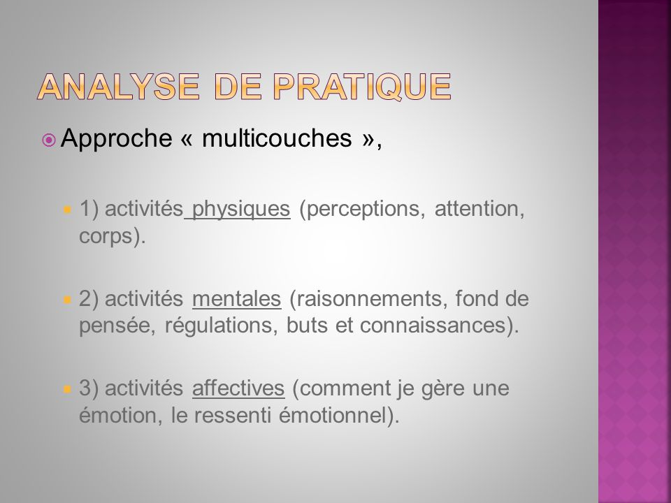 Approche « multicouches », 1) activités physiques (perceptions, attention, corps).