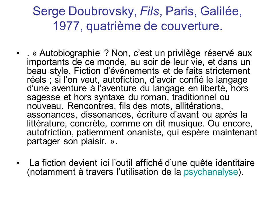 Serge Doubrovsky, Fils, Paris, Galilée, 1977, quatrième de couverture..