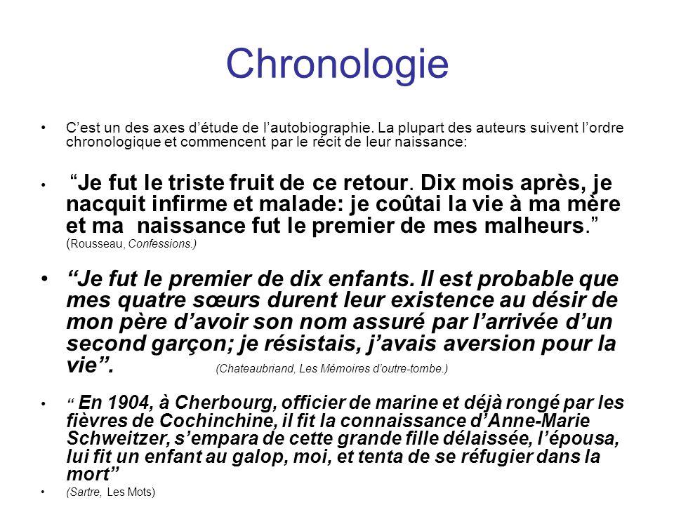 Chronologie Cest un des axes détude de lautobiographie.
