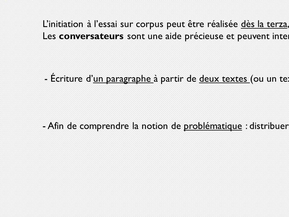 Linitiation à lessai sur corpus peut être réalisée dès la terza, grâce à des exercices progressifs. Les conversateurs sont une aide précieuse et peuve
