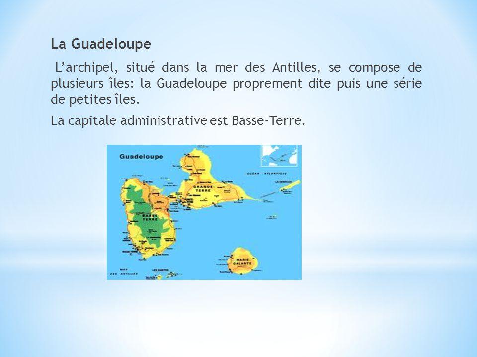 La Guadeloupe Larchipel, situé dans la mer des Antilles, se compose de plusieurs îles: la Guadeloupe proprement dite puis une série de petites îles. L