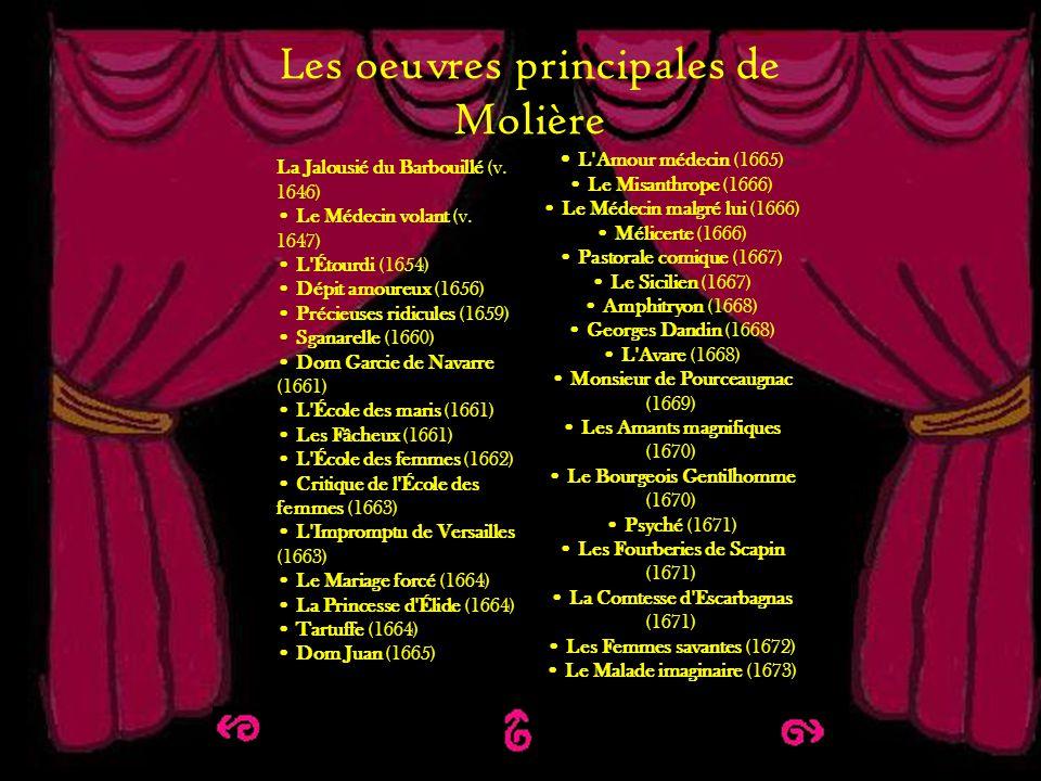 Les principales oeuvres de Molière Les oeuvres principales de Molière L'Amour médecin (1665) Le Misanthrope (1666) Le Médecin malgré lui (1666) Mélice