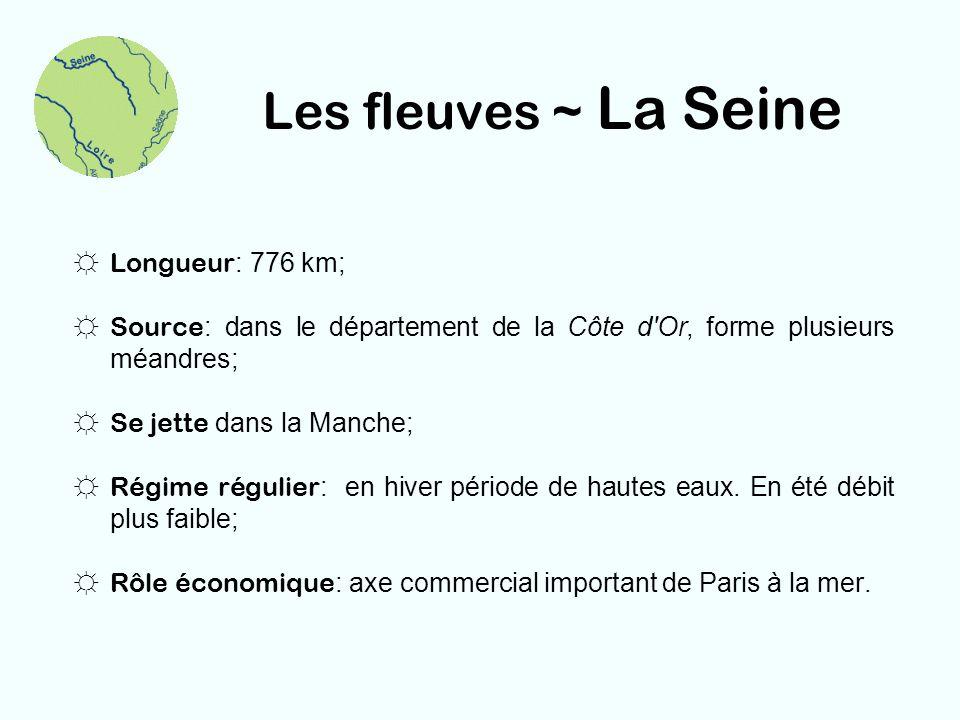Les fleuves ~ La Loire Longueur : 1012 km, fleuve français le plus long; Source : dans le Massif Central; Se jette dans lOcéan atlantique; Régime irrégulier : crues brusques et violentes, bancs de sable; Rôle économique : peu important.