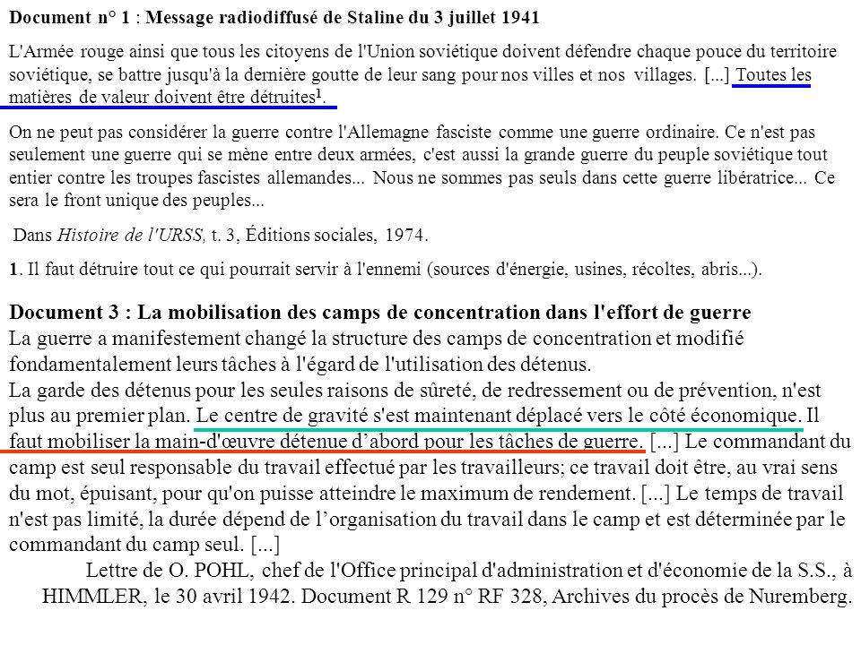 Document 3 : La mobilisation des camps de concentration dans l'effort de guerre La guerre a manifestement changé la structure des camps de concentrati