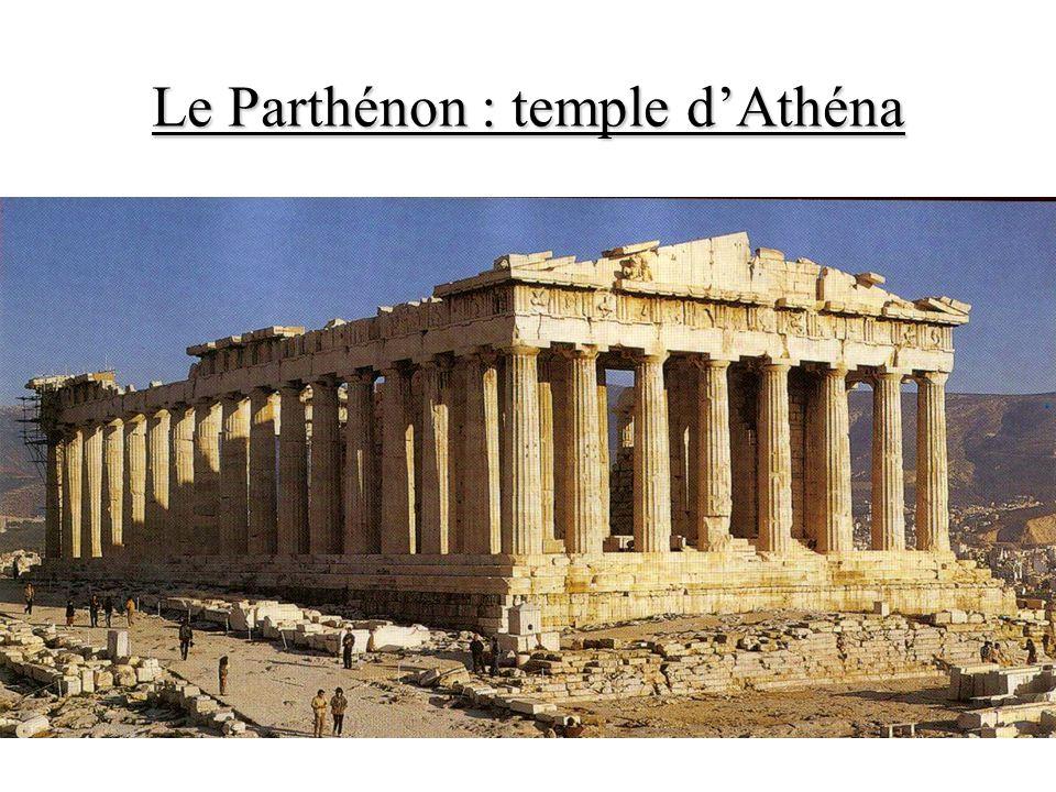 Le Parthénon : temple dAthéna