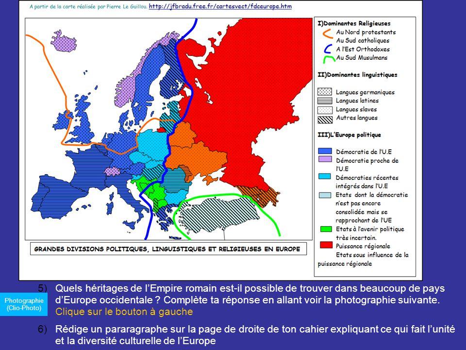 5)Quels héritages de lEmpire romain est-il possible de trouver dans beaucoup de pays dEurope occidentale .