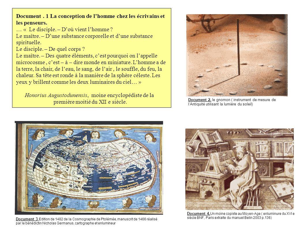Document. 1 La conception de lhomme chez les écrivains et les penseurs. … « Le disciple. – Doù vient lhomme ? Le maître. – Dune substance corporelle e